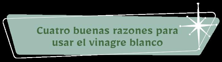Titular Cuatro razones para limpiar con vinagre blanco
